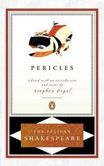 Pericles : The Pelican Shakespeare - William Shakespeare
