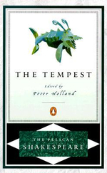 The Tempest : The Pelican Shakespeare : 1st Edition - William Shakespeare