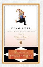 King Lear : The 1608 Quarto and 1623 Folio Texts : The Pelican Shakespeare - William Shakespeare