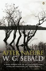 After Nature - W. G. Sebald