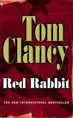 Red Rabbit: A Jack Ryan Novel - Tom Clancy
