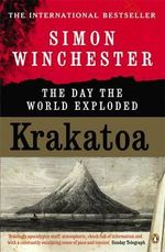Krakatoa : The Day the World Exploded - Simon Winchester