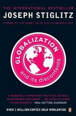 Globalization & Its Discontents                Globalisation : The True Cost of the Iraq Conflict - Joseph E. Stiglitz