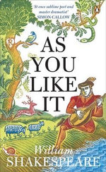 As You Like It :  Penguin Shakespeare - William Shakespeare