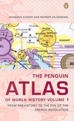 The Penguin Atlas of World History: From Prehistory to the Eve of the French Revolution v.1 : From Prehistory to the Eve of the French Revolution - Hermann Kinder