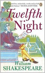 Twelfth Night :  Penguin Shakespeare - William Shakespeare