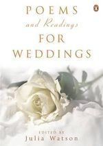 Poems and Readings for Weddings - Julia Watson