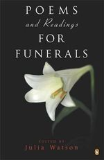 Poems and Readings for Funerals - Julia Watson