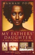 My Father's Daughter : A Story of Family & Belonging - Hannah Pool