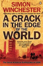 A Crack in the Edge of the World : The Great American Earthquake of 1906 - Simon Winchester