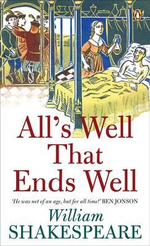 All's Well That Ends Well : Penguin Shakespeare - William Shakespeare