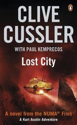 Lost City: A Kurt Austin Adventure : NUMA Files Series : Book 5 - Clive Cussler