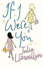 If I Were You - Julia Llewellyn Smith