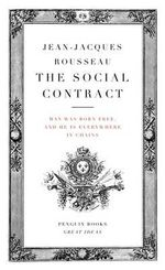 Penguin Books Great Ideas: Social Contract :  The Social Contract - Jean-Jacques Rousseau