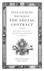 Penguin Books Great Ideas: Social Contract : The Social Contract - Jean-Jacques Rousseau