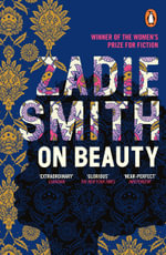 On Beauty : 1st Edition - Zadie Smith