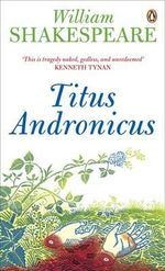 Titus Andronicus    :  Penguin Shakespeare - William Shakespeare