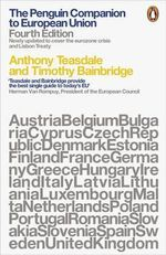 The Penguin Companion to European Union - Timothy Bainbridge