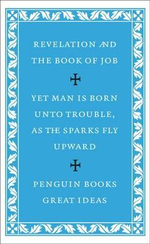 Penguin Books Great Ideas: Revelation of St John the Divine and the Book of Job :  Revelation of St John the Divine and the Book of Job - Voltaire