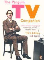 The Penguin TV Companion : Third Edition - Jeff Evans
