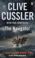 The Navigator : NUMA Files Series : Book 7 - Clive Cussler