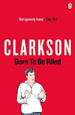Born to be Riled - BBC Books