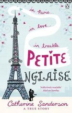 Petite Anglaise : A True Story - Catherine Sanderson