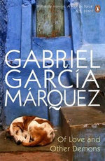 Of Love & Other Demons - Gabriel Garcia Marquez