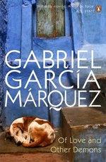 Of Love & Other Demons - Gabriel Garcia Marquez