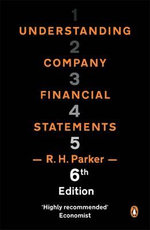 Understanding Company Financial Statements : Managing Fiscal Risks - Parker R H (Ed)