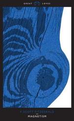 Magnetism : Magnetism - F. Scott Fitzgerald