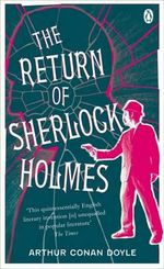 The Return of Sherlock Holmes  : Sherlock Holmes 6 :  Pocket Penguin Classics The - Sir Arthur Conan Doyle