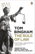 The Rule of Law : 1st Edition - Tom Bingham