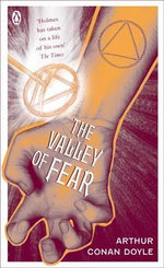 The Valley of Fear  : Sherlock Holmes 7 :  Pocket Penguin Classics The - Sir Arthur Conan Doyle