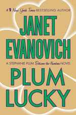 Plum Lucky : Stephanie Plum Series : Book 3 - Janet Evanovich