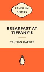 Breakfast At Tiffany's : Popular Penguins - Truman Capote