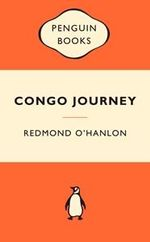 Congo Journey : Popular Penguins - Redmond O'Hanlon
