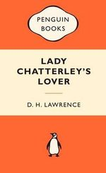 Lady Chatterley's Lover : Popular Penguins - D. H. Lawrence