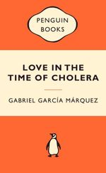 Love In The Time Of Cholera : Popular Penguins : Popular Penguins - Gabriel Garcia Marquez