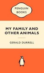 My Family And Other Animals : Popular Penguins : Popular Penguins -  Gerald Durrell