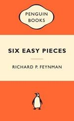 Six Easy Pieces : Popular Penguins - Richard P. Feynman