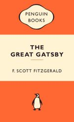 The Great Gatsby : Popular Penguins : 1st Edition - F. Scott Fitzgerald