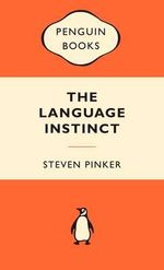 The Language Instinct : Popular Penguins : Popular Penguins - Steven Pinker