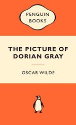 The Picture Of Dorian Gray : Popular Penguins - Oscar Wilde