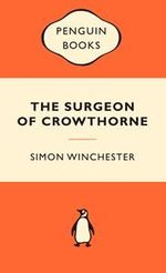 The Surgeon Of Crowthorne : Popular Penguins - Simon Winchester