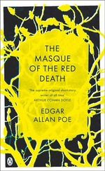 The Masque of the Red Death  : Pocket Penguin Classics  - Edgar Allan Poe