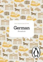 The Penguin German Phrasebook : Lonely Planet Language Phrasebook