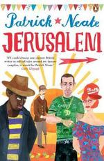 Jerusalem : An Elegy in Three Parts - Patrick Neate