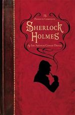 The Penguin Complete Sherlock Holmes - Sir Arthur Conan Doyle