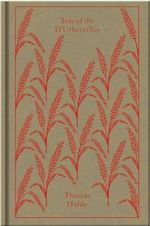 Tess of the D'Urbervilles : Clothbound Classics - Thomas Hardy